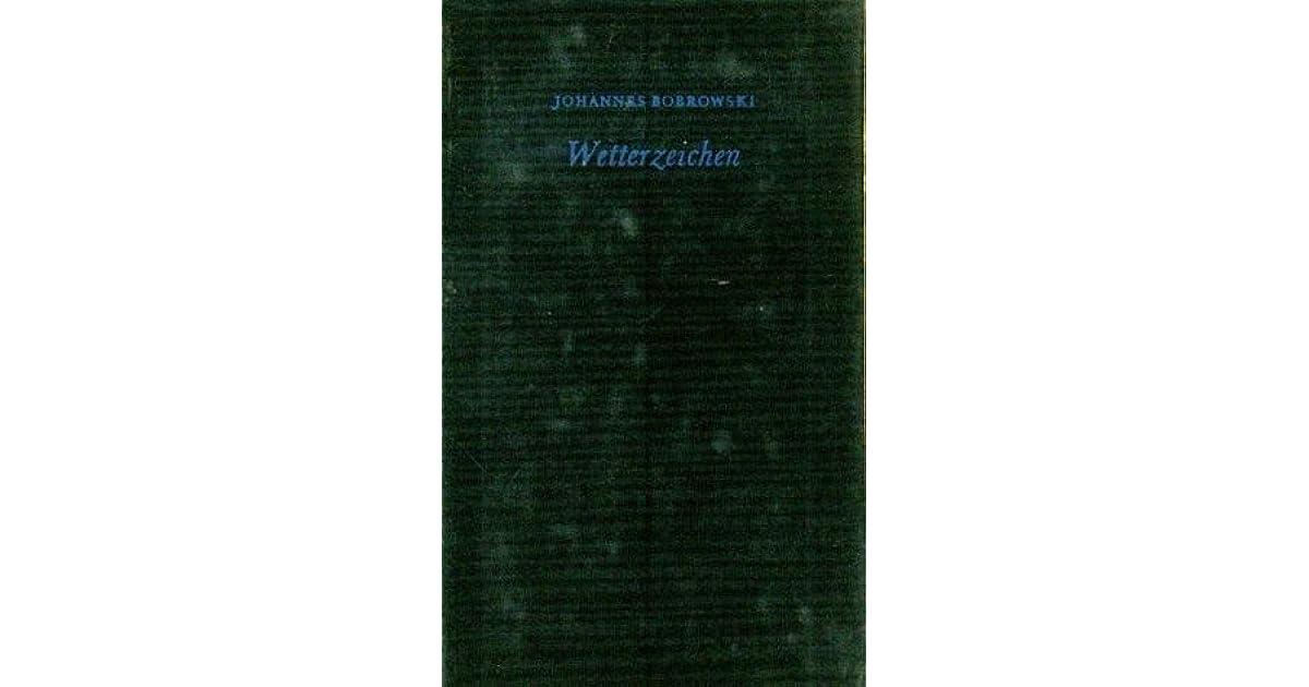Wetterzeichen Gedichte By Johannes Bobrowski