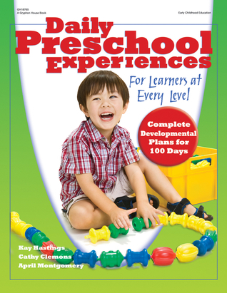 Daily Preschool Experiences for Learners at Every Level