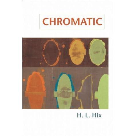 Chromatic By HL Hix