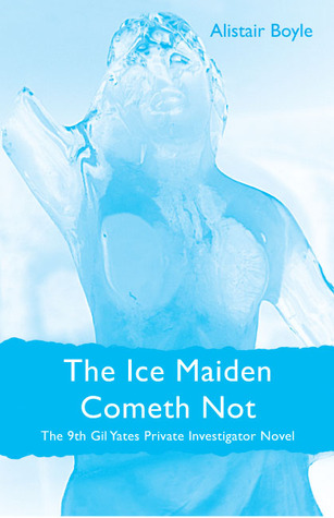 The Ice Maiden Cometh Not