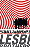 The Five Lesbian Brothers / Four Plays