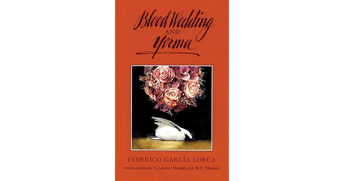 Blood Wedding And Yerma By Federico Garca Lorca