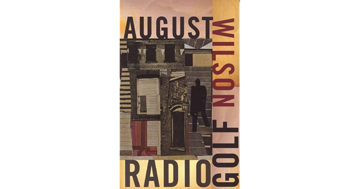 Radio golf by august wilson fandeluxe Choice Image