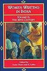 Women Writing in India: 600 B.C. to the Present, V: The Twentieth Century