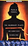 The Mammary Plays: How I Learned to Drive / The Mineola Twins