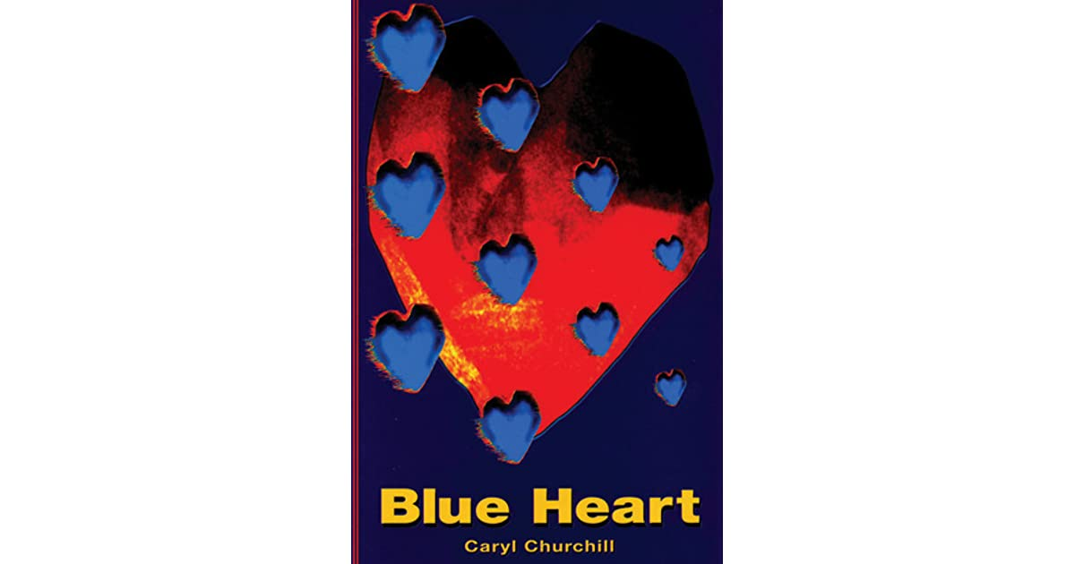 Blue Heart By Caryl Churchill