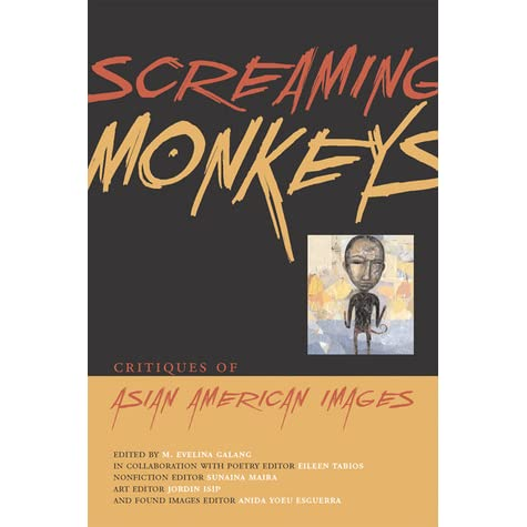 Screaming monkeys critiques of asian american images by m screaming monkeys critiques of asian american images by m evelina galang fandeluxe Choice Image