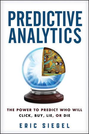 Predictive Analytics by Eric Siegel