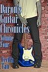 Daron's Guitar Chronicles: Volume Four (Daron's Guitar Chronicles, #4)