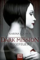 Fegefeuer (Dark Mission, #1)