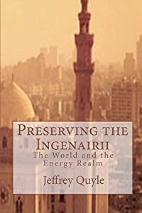 Preserving the Ingenairii: The World and the Energy Realm