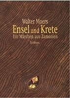 Ensel und Krete: Ein Märchen aus Zamonien (Zamonien, #2)