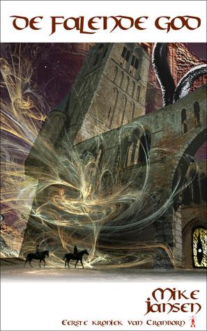 De Falende God (Kroniek van Cranborn, #1)