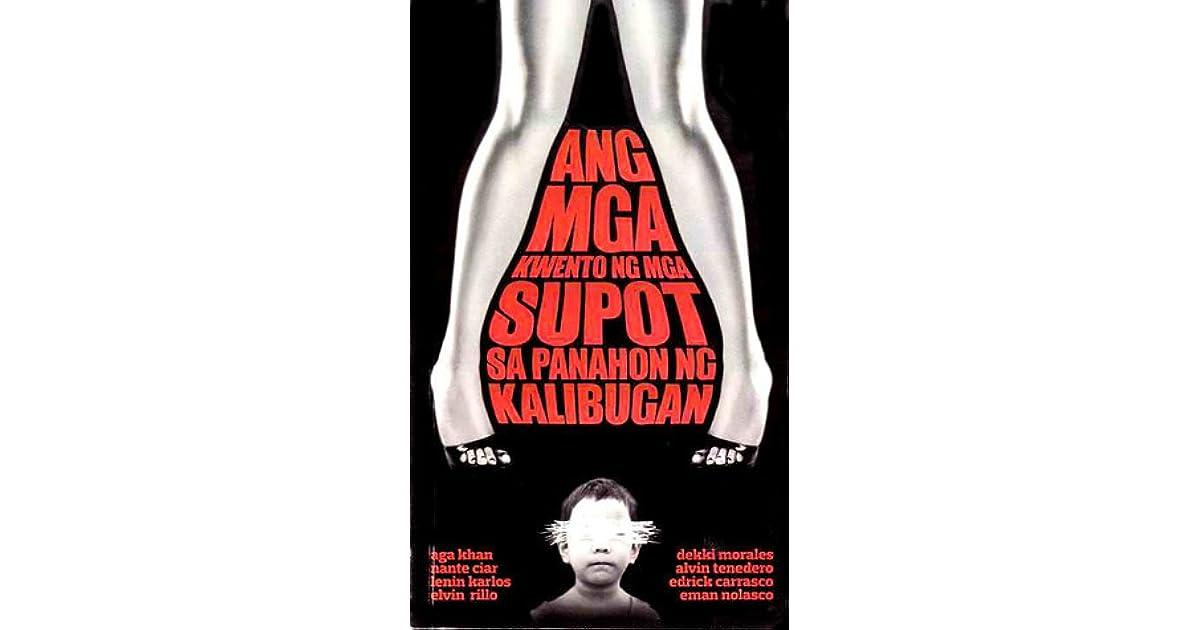 Ang mga Kwento ng mga Supot sa Panahon ng Kalibugan by Aga Khan