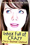 Inbox Full of Crazy (Level Up Your Love Life)