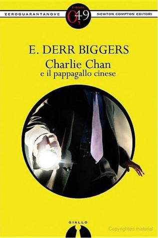 Charlie Chan e il pappagallo cinese by Earl Derr Biggers