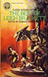 The Best of Leigh Brackett by Leigh Brackett