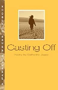 Casting Off (Parallel Press Chapbook Series)
