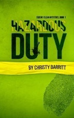 Hazardous Duty (Squeaky Clean Mysteries #1)