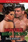 Hostile Home Front by Bella Juarez