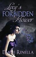 Love's Forbidden Flower (Forbidden Flower, #1)