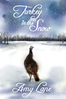 Turkey in the Snow