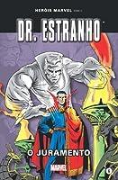 Dr. Estranho: O Juramento (Heróis Marvel Série II, #6)