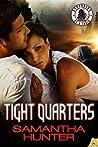 Tight Quarters by Samantha Hunter
