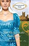 The Illegitimate Montague (Castonbury Park, #5)