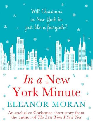 In a New York Minute by Eleanor Moran