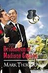 Bridesmen of Madison County