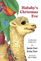 Hababy's Christmas Eve: An illustrated holiday story [Kindle Edition]