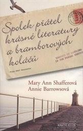 Spolek přátel krásné literatury a bramborových koláčů by Mary Ann Shaffer