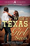 What a Texas Girl Needs (Texas Wishes, #2)