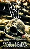 A Taste of You by Angela Meadon