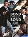 Bond On Bond: Reflections on 50 years of James Bond Movies