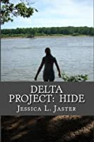 Delta Project: Hide