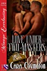 Love Under Two Masters  (Lusty, Texas #13)
