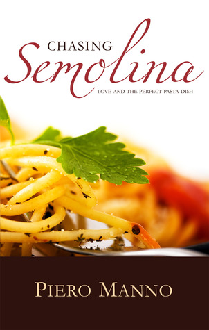 Chasing Semolina: Love and the perfect pasta dish
