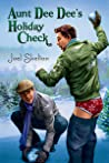 Aunt Dee Dee's Holiday Check by Joel Skelton