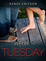 After Tuesday (These Days, #1)