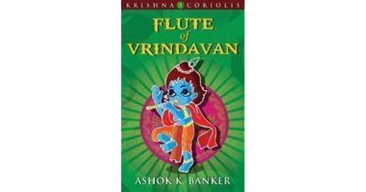 Flute Of Vrindavan Krishna Coriolis 3 By Ashok K Banker