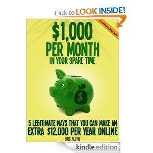 $1000 Per Month In your Spare time - 5 Legitimate Ways ...