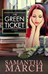 The Green Ticket