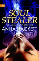 Soul Stealer (The Anomaly #3)