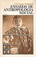 essays in social anthropology evans pritchard 1962 social anthropology and other essays new york:  (1923) influenced the social anthropologist edward evans-pritchard  his book man not a.