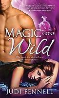 Magic Gone Wild (Bottled Magic, #3)