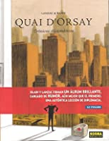 Quai d'Orsay - Crónicas diplomáticas. Tomo 2 (Quai d'Orsay #2)