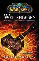 Weltenbeben: Die Vorgeschichte zu Cataclysm (World of WarCraft, #8)