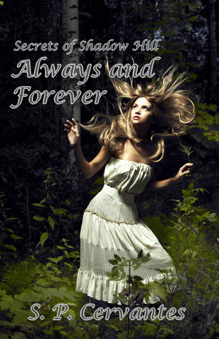 Always and Forever (Secrets of Shadow Hill, #1)